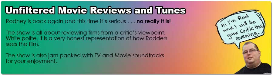 Unfiltered Movie Reviews and Tunes
